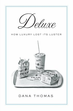 Deluxe_-_How_Luxury_Lost_Its_Luster_-_book_cover
